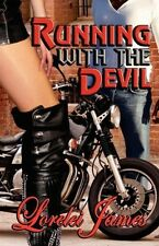 RUNNING WITH THE DEVIL by Lorelei James EROTIC CONTEMPORARY ROMANCE