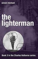 The Lighterman - Book 3 in the Charles Holborne series, Simon Michael, New