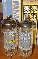 Pair of 25Hx5 Vacuum tubes Panasonic & Sylvania New Premium Tubes Brand New