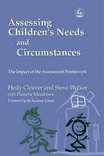 Assessing Children's Needs and Circumstances: The Impact of the Assessment Fram…