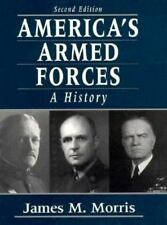 America's Armed Forces: A History 2nd Edition
