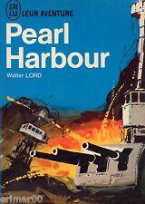 PEARL HARBOUR // Leur Aventure // Walter LORD // Seconde guerre mondiale
