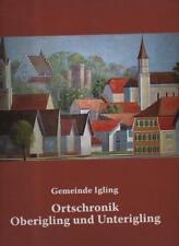 (a64723)   Fees Gemeinde Igling Ortschronik Oberigling und Unterigling, Gro