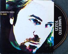 UMBERTO TOZZI / TE AMO - CD single promo (printed in Spain 2001)
