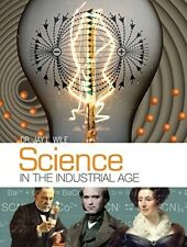 Science in the Industrial Age - Dr Jay L. Wile (2017 - Hardcover)