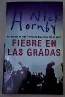 Libro Fiebre en las gradas Nick Hornby novela literatura ficción contemporánea
