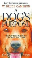 A Dogs Purpose Book by W. Bruce Cameron Dog's Paperback The Novel NEW PB
