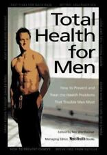 Total Health for Men: How to Prevent and Treat the Health Problems That Trouble