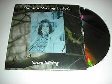 Dominic Waxing Lyrical - Susan Sontag - 2 Track