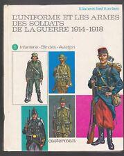 UNIFORME ET ARMES DES SOLDATS DE LA GUERRE 1914-1918 infanterie blindés FUNCKEN