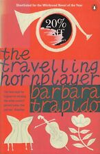 The Travelling Hornplayer - Barbara Trapido - Penguin - Acceptable - Paperback