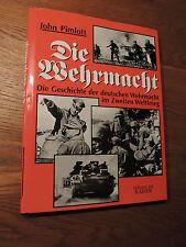 Die Wehrmacht Die Geschichte der deutschen Wehrmacht im Zweiten Weltkrieg EA1997