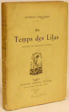 DRUILHET - Au Temps Des Lilas - 1st ED INSCRIBED WITH AN ORIGINAL POEM!