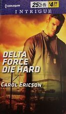 Delta Force Die Hard By Carol Ericson 2019 Paperback Red White & Bulit:Pumped up