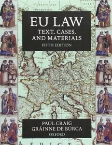 EU law texts, cases, and materials, 5th edition