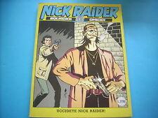 NICK RAIDER 1^ EDIZIONE N°80 SPEDIZIONE € 2,50 FINO A 10 FUMETTI(E40)