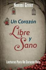 Un Corazon Libre y Sano: Lecturas Para Un Corazon Roto (Paperback or Softback)