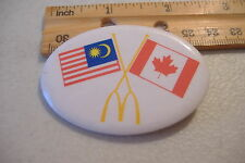 ~MCDONALDS~MALAYSIA & CANADA FLAGS~OVAL BUTTON PIN~