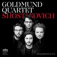 Goldmund Quartet - Shostakovich: String Quartets 3 & 9 (NEW CD)