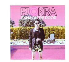 (IL171) Fjokra, Bang On The Door - 2017 DJ CD