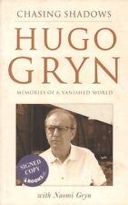 Chasing Shadows(Hardback Book)Hugo Gryn And Naomi Gryn-2000-VG
