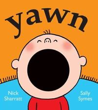 Yawn by Symes, Sally , Board book