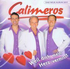 Calimeros - Weil Dich Mein Herz Vermisst CD NEU Die Letzte Nacht In St. Monica