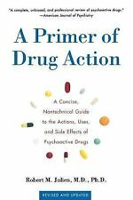 A Primer of Drug Action: A Concise