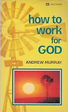 How to Work for God by Andrew Murray (1984, Paperback)