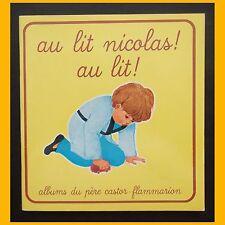 Les petits castors AU LIT NICOLAS ! AU LIT ! A.-M. Chapouton M. Touvay 1990