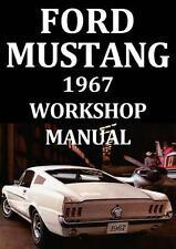 FORD MUSTANG 1967 WORKSHOP MANUAL