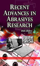 Recent Advances in Abrasives Research (Materials Science and Technologies) by Ba