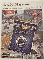 Vtg L&N Louisville & Nashville Railroad Magazine May June 1974 FAREWELL EDITION