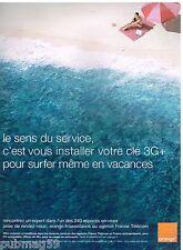Publicité Advertising 2010 Orange France Telecom