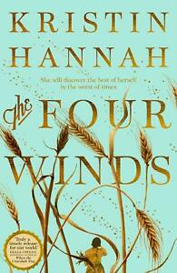 The Four Winds: A Novel By Kristin Hannah NEW Paperback 2021