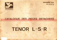 VELOSOLEX TENOR L S R : Catalogue des pièces de rechange (détachées) VELO SOLEX