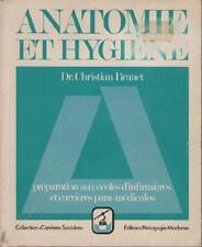 Anatomie et Hygiène - Ecoles d'Infirmières et Para-Médicales - Christian Brunet