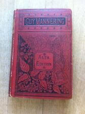 'Guy Mannerling or The Astrologer' by Sir Walter Scott - an Alta Edition - 1891