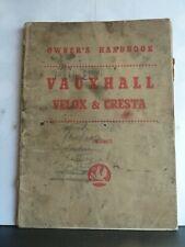 VAUXHALL VELOX & CRESTA MODEL PA OWNER'S HANDBOOK 1958 TS384/3