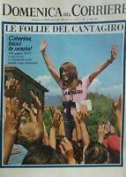 DOMENICA DEL CORRIERE N.28  1968 CATERINA CASELLI CANTAGIRO