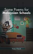 Some Poems for Malaysian Schools by Tony Finch (2016, Paperback)