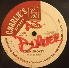 "Lord Smokey  12""  Fun Time  45 RPM  Charlie's Records"
