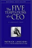 The Five 5 Temptations of a CEO A Leadership Fable Patrick Lencioni Hardcover