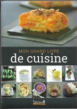 MON GRAND LIVRE DE CUISINE - 2013 - COLLECTIF