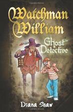 Vigilante William: Fantasma Detective Por Diana Shaw Libro De Bolsillo
