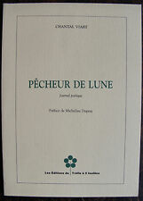 VIART CHANTAL	Pêcheur de lune	Les Editions du Trefle a 5 feuilles, 1992, in 8, b