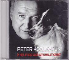 Peter Koelewijn-Ik Heb Je Nog Voor Geen Minuut Gemist Promo cd single