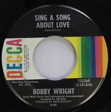 Country 45 Bobby Wright - Sing A Song About Love / If You Don'T Swing Don'T Ring