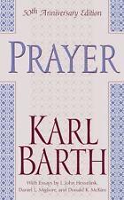 Prayer: By Karl Barth