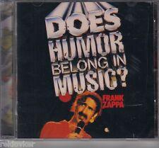 Frank Zappa / Does Humor Belong in Music? (NEU!)